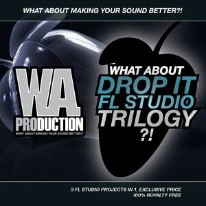 What About: Drop It FL Studio Trilogy