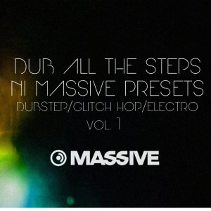Dub All The Steps Vol. 1 Massive Presets