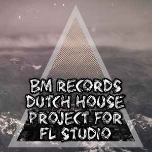Dutch House Project For FL Studio
