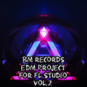 EDM Project for FL Studio Vol 2