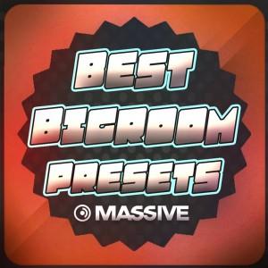 Best Bigroom Presets