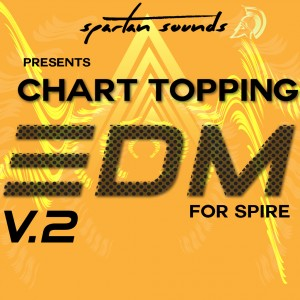 Chart Topping EDM for Spire Vol.2