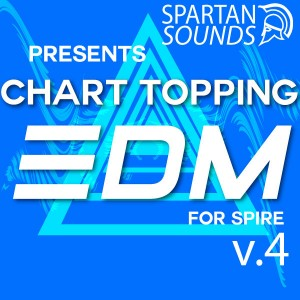 Chart Topping EDM for Spire Vol.4