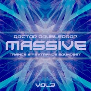 Doctor Doubledrop Massive Trance & Psytrance Soundset Vol.3