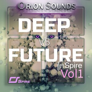 Deep Vs Future Vol 1 For Spire
