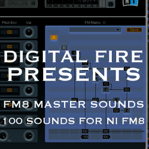 Digital Fire Presents FM8 Custom Master Pack