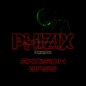 EXCISION BASS