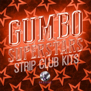 Gumbo Superstars Strip Club Kits