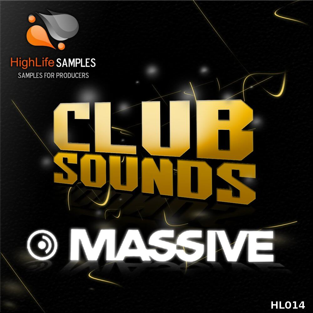 HighLife Samples Massive Club Sounds