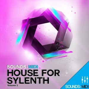 Sounds   MIDI: House for Sylenth Vol 3