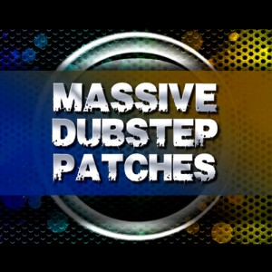 Massive Dubstep Patches
