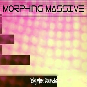 Morphing Massive