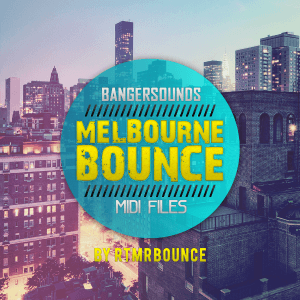Melbourne Bounce MIDI Drops