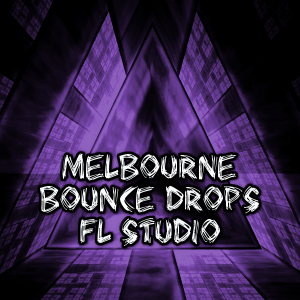 Melbourne Drops For FL Studio