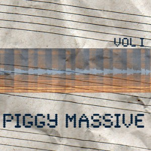 Piggy Massive VOL I