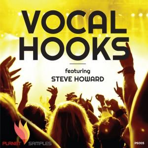 Planet Samples Vocal Hooks feat. Steve Howard