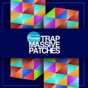 Premier Trap Massive Patches