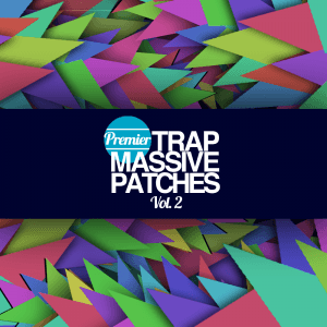 Premier Trap Massive Patches Volume 2