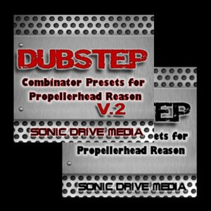 Dubstep Combinator Presets Vol. 1 & 2 for Propellerhead Reason