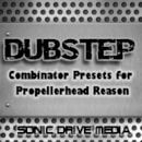 Dubstep Combinator Presets / Patches for Propellerhead Reason