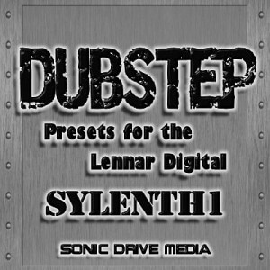 Dubstep Presets for Lennar Digital's Sylenth1