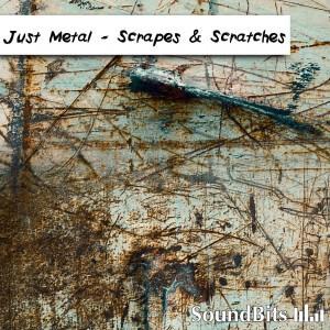 Just Metal – Scrapes & Scratches