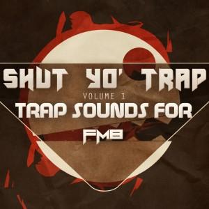 Shut Yo'Trap
