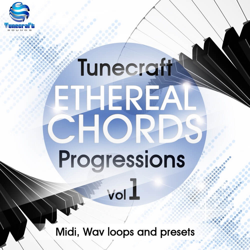 Tunecraft Ethereal Chords Progressions Vol.1