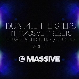 Dub All The Steps Vol. 3 Massive Presets
