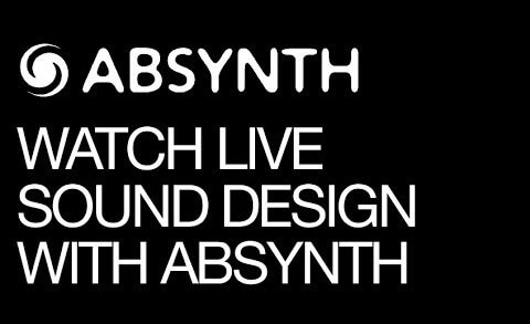 Absynth 5 live sound design demo
