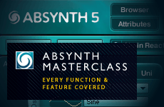 Learn Every Feature & Function Of Absynth