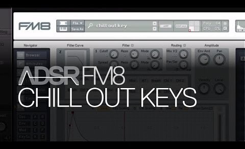 Build An Electronic Chill Out Key Sound in FM8
