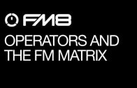 Cause and Effect Sound Design in the FM Matrix Part 2