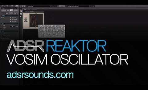 Create a VOSIM Oscillator in Reaktor