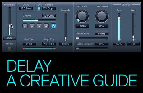Delay For Electronic Producers - A Creative Guide
