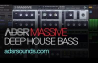 Design A Thick Deep House Bass in Massive