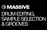 Drums, Drum Editing, Sample Selection, and Grooves