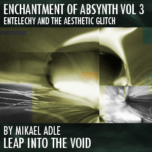 Enchantment Of Absynth Vol. 3
