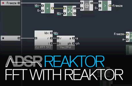 FFT (Fast Fourier Transform) with Reaktor
