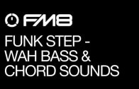 Funk Step Sounds with FM8: Part 2 – Wah Bass and Chord Sound