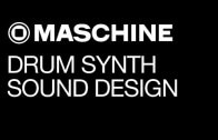 Getting More Out of the Maschine Drum Synth