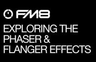 Helpful Tips For Getting More Out of FM8 Effects: Part 3