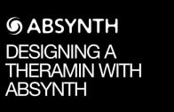 How To Create The Classic Ambient Theremin in NI Absynth