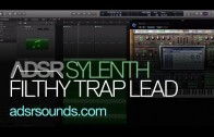How To Design A Filthy Trap Lead in Sylenth