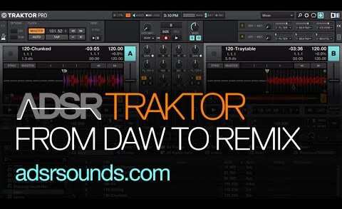 How To Migrate Loops from Your Sequencer or DAW to Traktor's Remix Decks