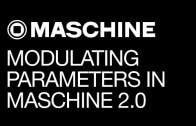 How to use modulation in Maschine 2.0