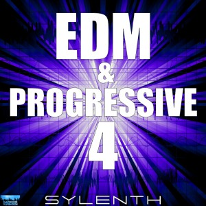 EDM & Progressive 4 For Sylenth
