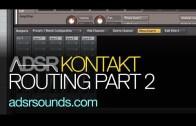 Instrument Routing in Kontakt Part 2