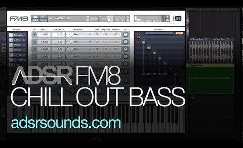 Learn How To Make A Chill Out Bass in FM8