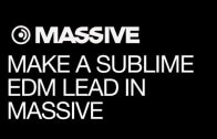 Learn How To Make a Sublime EDM Lead In Massive